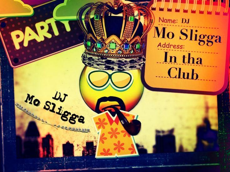 Check out DJ Mo Sligga on ReverbNation