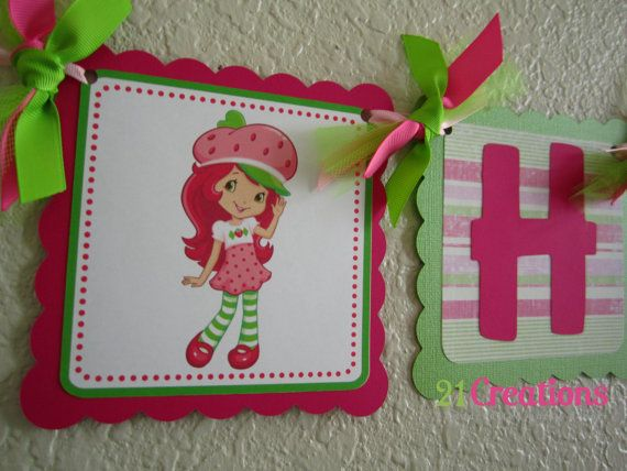 Strawberry Shortcake Happy Birthday Banner by 21CreationsToo