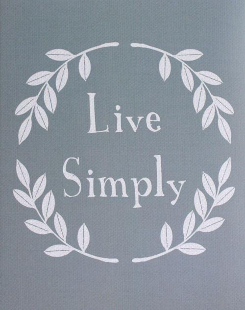 Live simply//