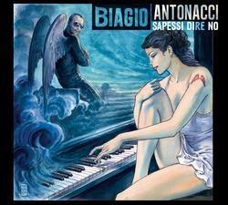 Biagio Antonacci · Sapessi dire no Scoprite gli altri artisti su www.net-music.it