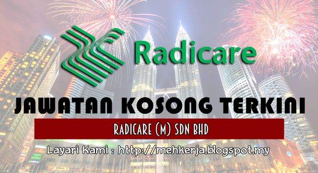 Jawatan Kosong di Radicare (M) Sdn Bhd - 10 Sept 2016   RADICARE (M) SDN BHD is a leading integrated facilities management company that specializes in the provision of non-clinical support services to the healthcare sector in Malaysia. Radicare has built a foundation of excellence that enables it to remain synonym with quality hospital support services partner with reputable healthcare institutions in Malaysia.  Jawatan Kosong Terkini 2016diRadicare (M) Sdn Bhd  Positions:  1.EXECUTIVE…