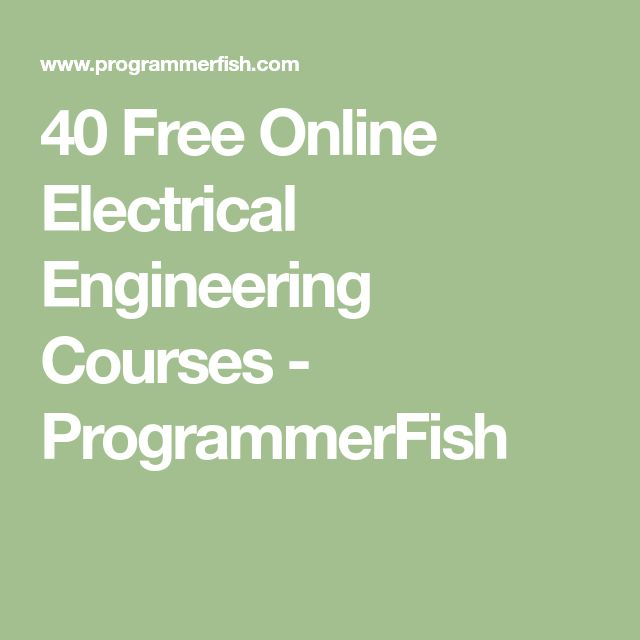 40 Free Online Electrical Engineering Courses - ProgrammerFish