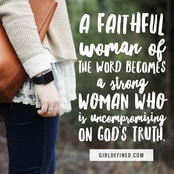 True Woman Of God Quotes: 375 Best Quotes, Sayings And Words Of Wisdom Images On