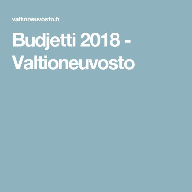 Budjetti 2018 - Valtioneuvosto