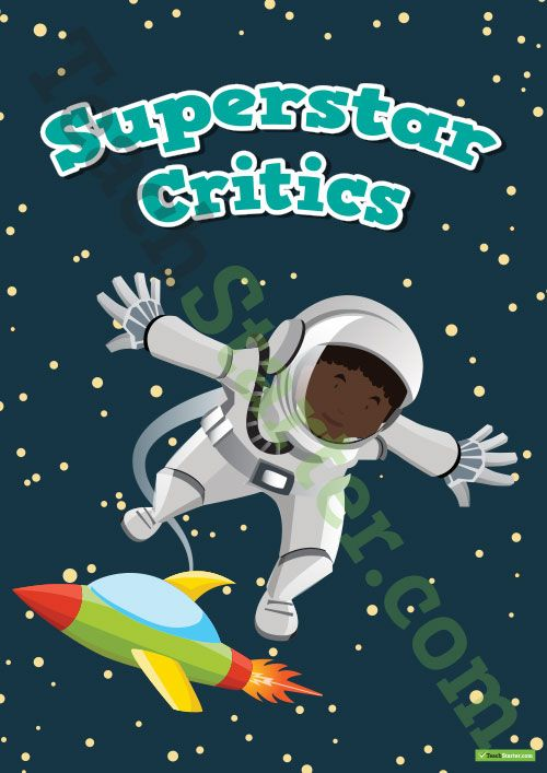 Teaching Resource: A superstar critics poster to display in the classroom.