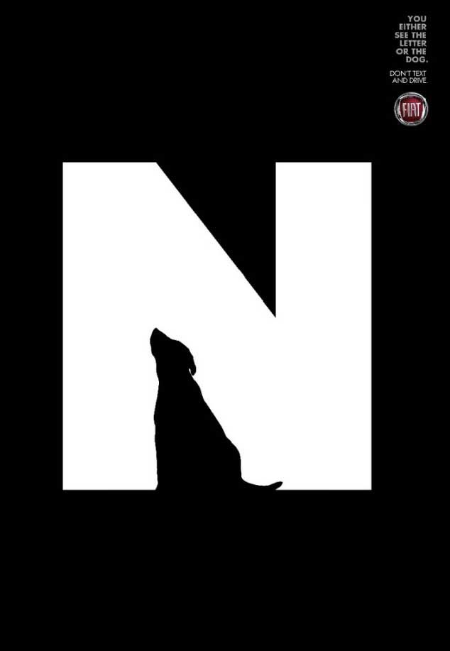 This is an add by Fiat about texting and driving. The letter N is the figure with the black part the ground but within the N, there is another figure, a dog, with the white part the ground.