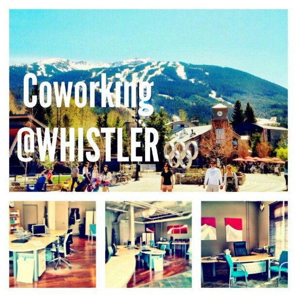 #Coworking in #Whistler!!!
