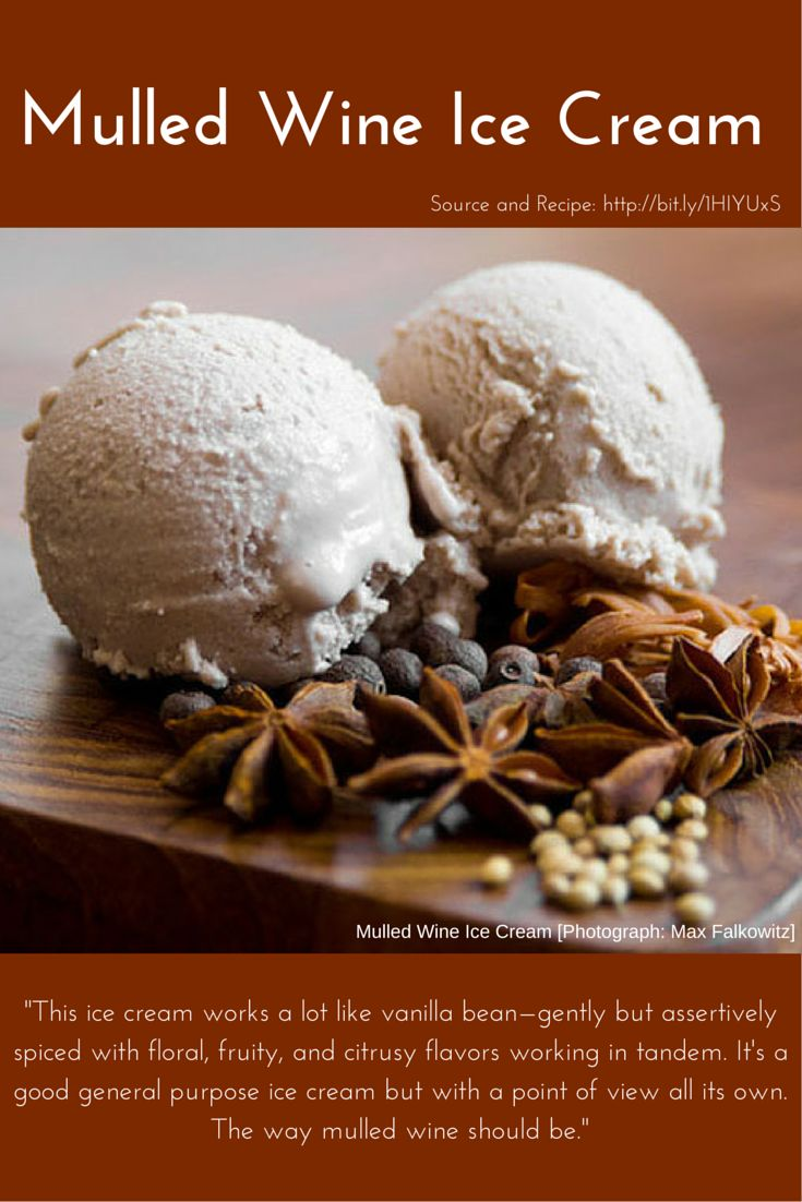 Mulled Wine Ice Cream: a lot like vanilla bean—gently but ...