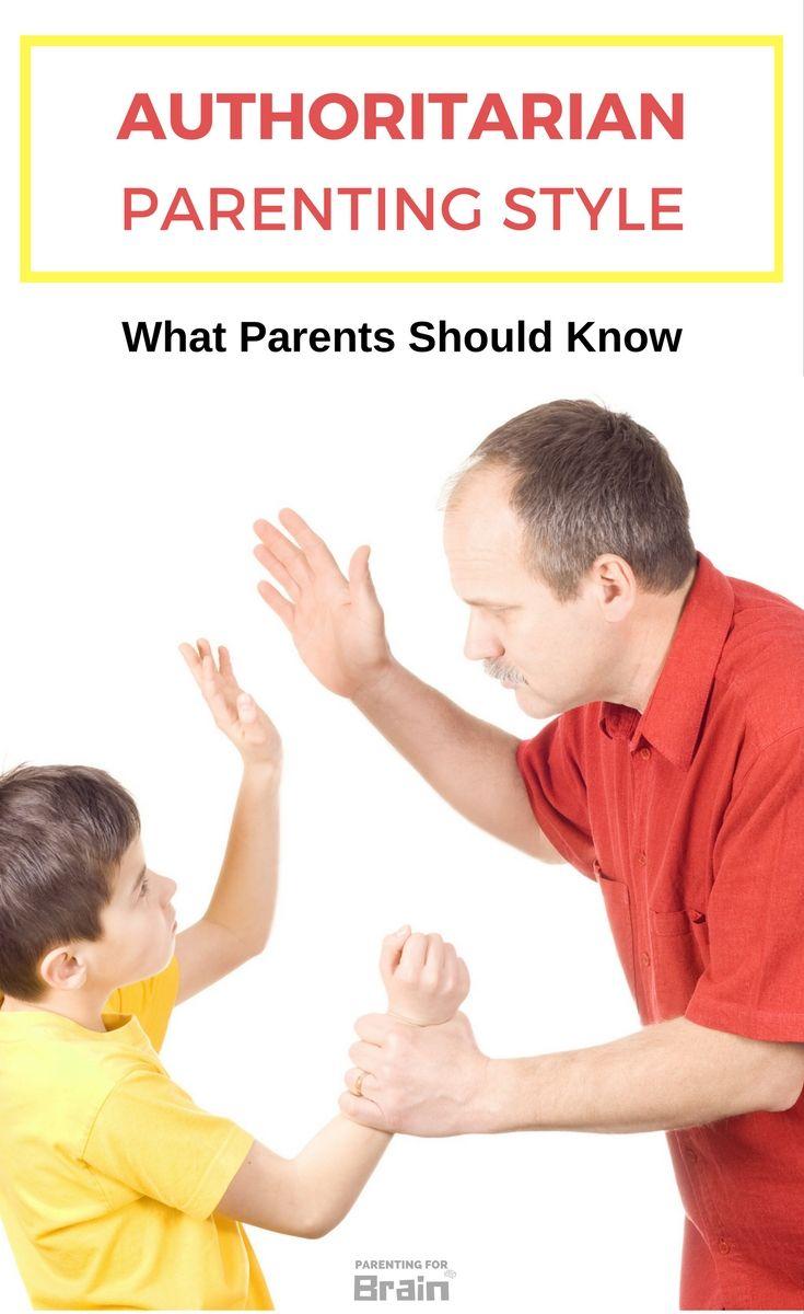 Authoritarian Parenting - What Every Parent Should Know #authoritarian #parentingstyle