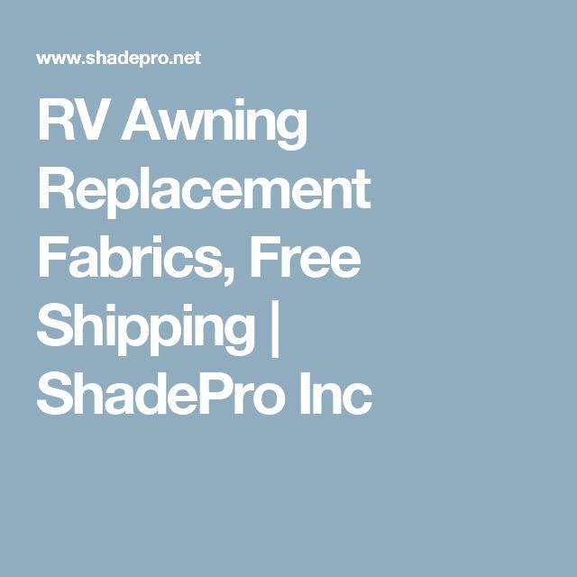 RV Awning Replacement Fabrics, Free Shipping   ShadePro Inc