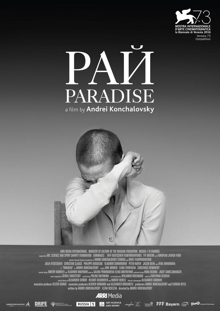Рай Rai (Paradise) by Andrei Konchalovsky. #Venezia73 In Competition. Poster.