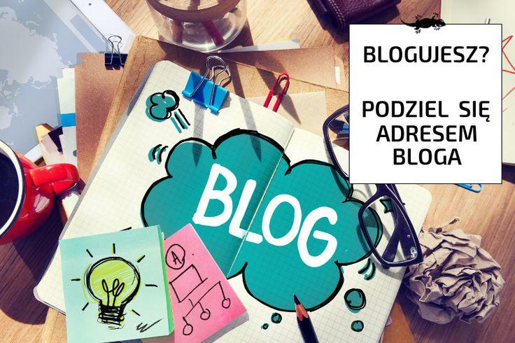 Blogujesz? Podziel się adresem bloga, nawet pod tym zdjęciem :)