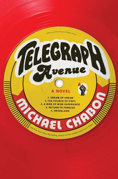 TELEGRAPH AVE, coming from Michael Chabon in September. Excited for this.