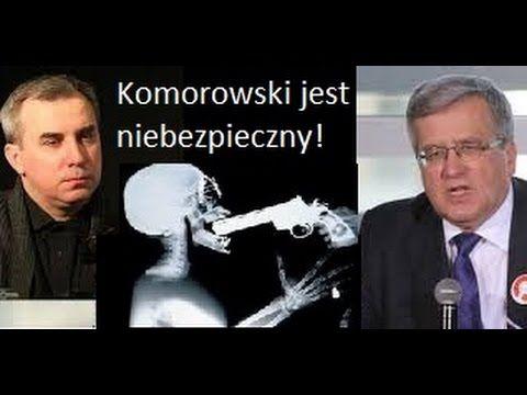 Mix Wojciech Sumliński - B. Komorowski musi trafić za KRATY, jest niebezpieczny bo ... - YouTube