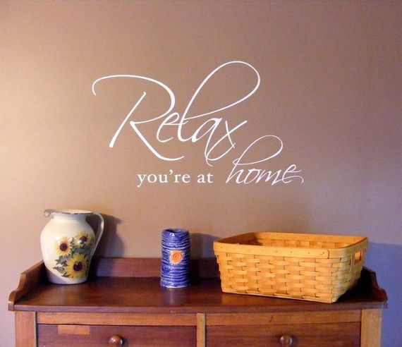 Relax You're at Home vinyl lettering by OffTheWallExpression