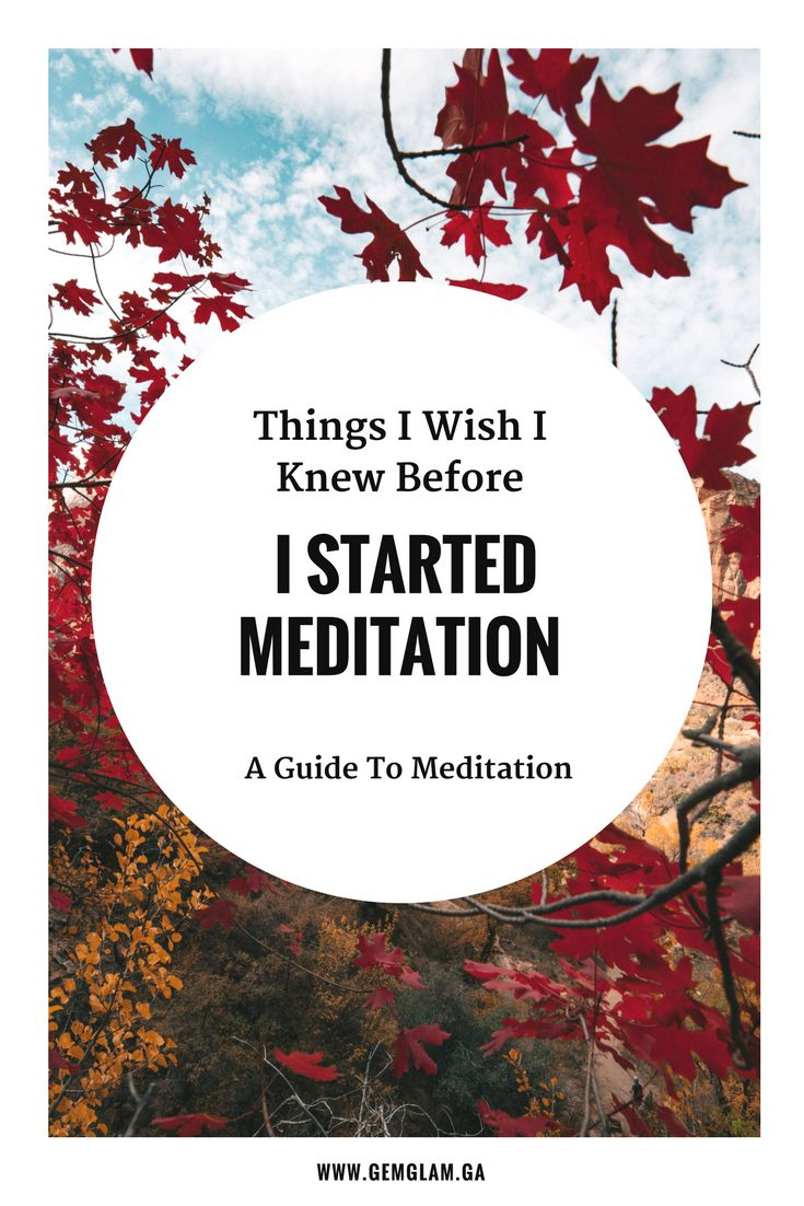 Things I Wish I Knew Before I Started Meditation   - The Ultimate Guide & Resources For Meditation    meditation // how to meditate //  meditate for beginners // meditate guide // meditation music// meditation video // mindful meditation // meditation room // meditation space // meditation pillow//meditation benefits // meditation techniques #EasyMeditationTechniques