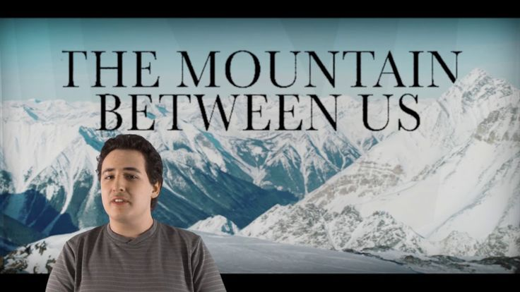 Film Review: The Mountain Between Us by KIDS FIRST! Film Critic Gerry O. #KIDSFIRST! #TheMountainBetweenUs