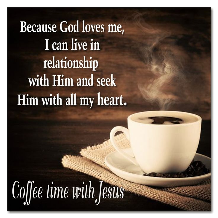68 best Coffee time with Jesus images on Pinterest