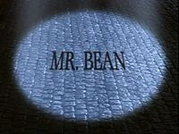Mr. Bean (1990-1995), a British comedy TV show about an almost-mute eccentric character and his daily life.  I also like the animated series (2002-2004) too, and there has been two films adaptations also....
