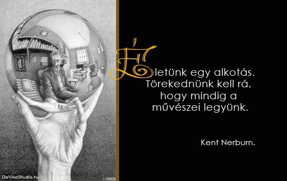 Kent Nerburn idézete az alkotásról