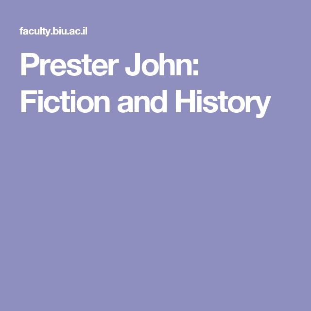 Prester John: Fiction and History