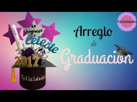 Arreglo de Graduación / Centro de mesa / Fácil // Colaborativo // Varianidades :D - YouTube