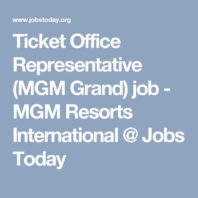 Ticket Office Representative (MGM Grand) job - MGM Resorts