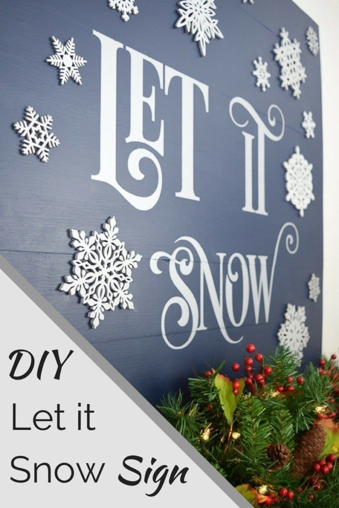 DIY Woodworking Ideas Make this Let it Snow sign to adorn your mantel and enjoy snuggling up by the fi...