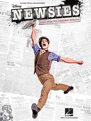 Newsies the Broadway Musical- It's amazing! Take it from someone who saw the ORIGINAL CAST!!!!!!!!!! ABSOLUTELY FANTASTIC