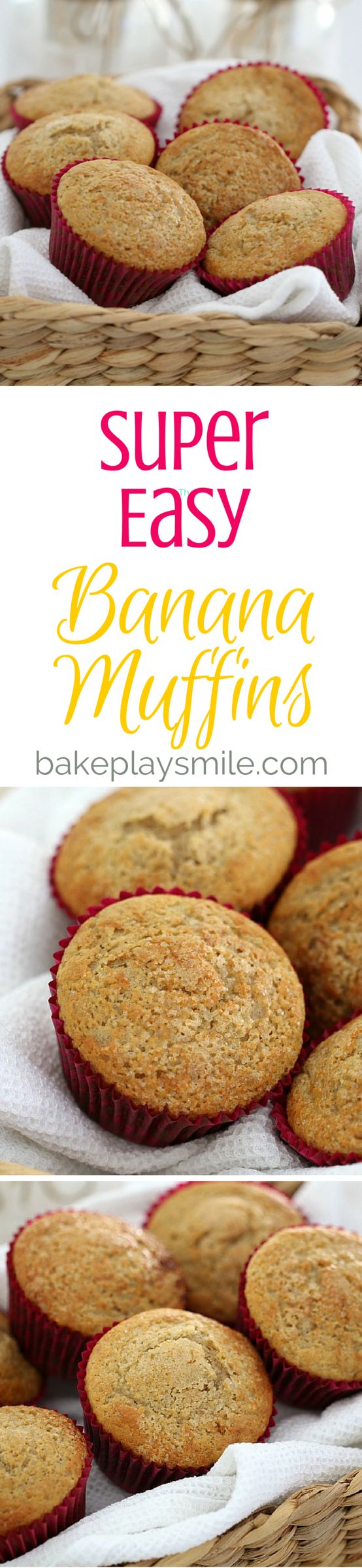 Easy Banana Muffins that take no time at all to prepare… and taste absolutely…