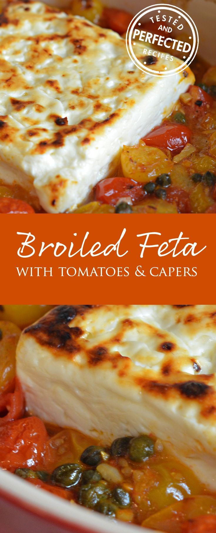 Broiled Feta with Garlicky Cherry Tomatoes & Capers