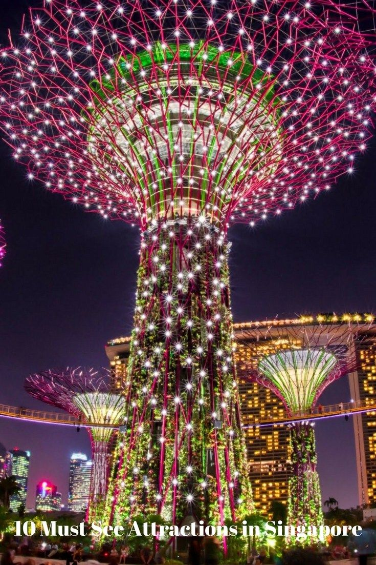 10 Must See Attractions In Singapore Best Places To