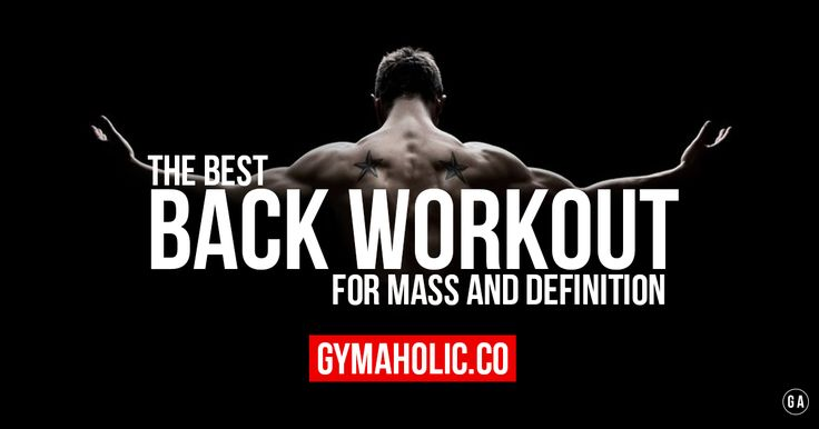 The Best Back Workout For Mass And Definition  This workout will help you build a big and well-defined back. A workout composed of the best compound exercises in order to get a massive and V-Shaped back.