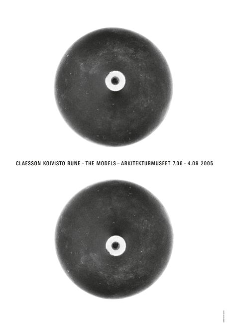 """Exhibition Poster for the exhibition """"Claesson Koivisto Rune - The Models"""" at the Swedish Museum of Architecture, Stockholm, Sweden, Gothenburg, Sweden 2005. Graphic design by Gabor Palotai."""