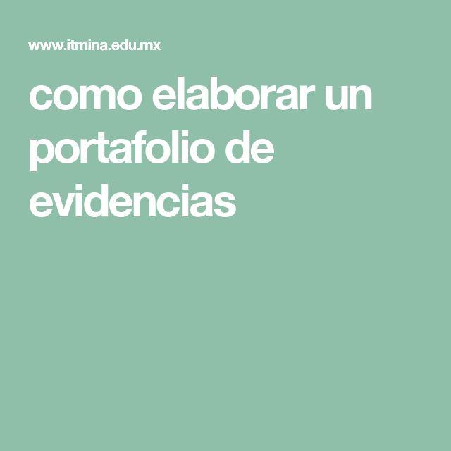 como elaborar un portafolio de evidencias