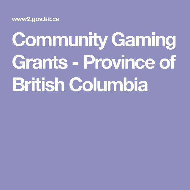 Community Gaming Grants - Province of British Columbia