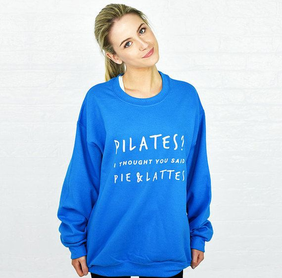 Pilates Pie and Lattes Gym Sweatshirt Jumper - Gym Wear - Funny Jumper - Slogan sweatshirt - Funny Workout Top - Fitness Clothing [JMPG-004]