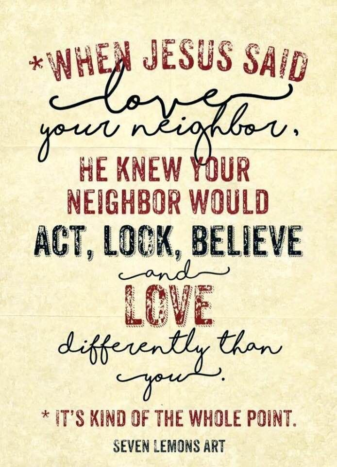 Pin By Jay Troyer On Clearance Sale Neighbor Quotes Jesus Quotes Love Your Neighbour