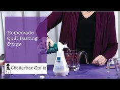 Telecast Thursday - Homemade Quilt Basting Spray — Chatterbox Quilts