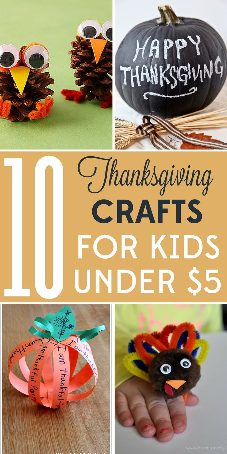 10 Thanksgiving Crafts For Kids Under 5