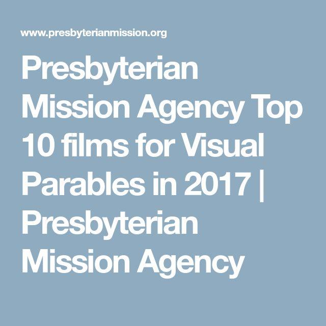 Presbyterian Mission Agency Top 10 films for Visual Parables in 2017 | Presbyterian Mission Agency