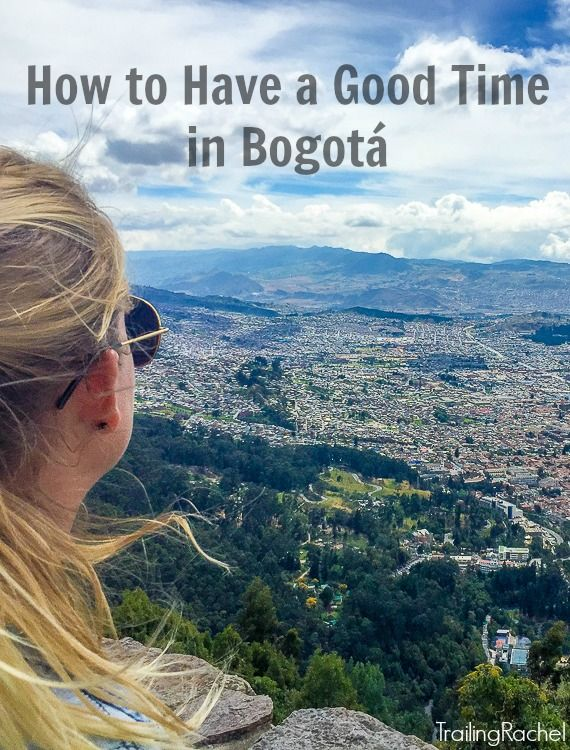 How to Have a Good Time in a week in Bogota, Colombia - Where I stayed, where I ate, what I did, and why Bogota is a really nice city.