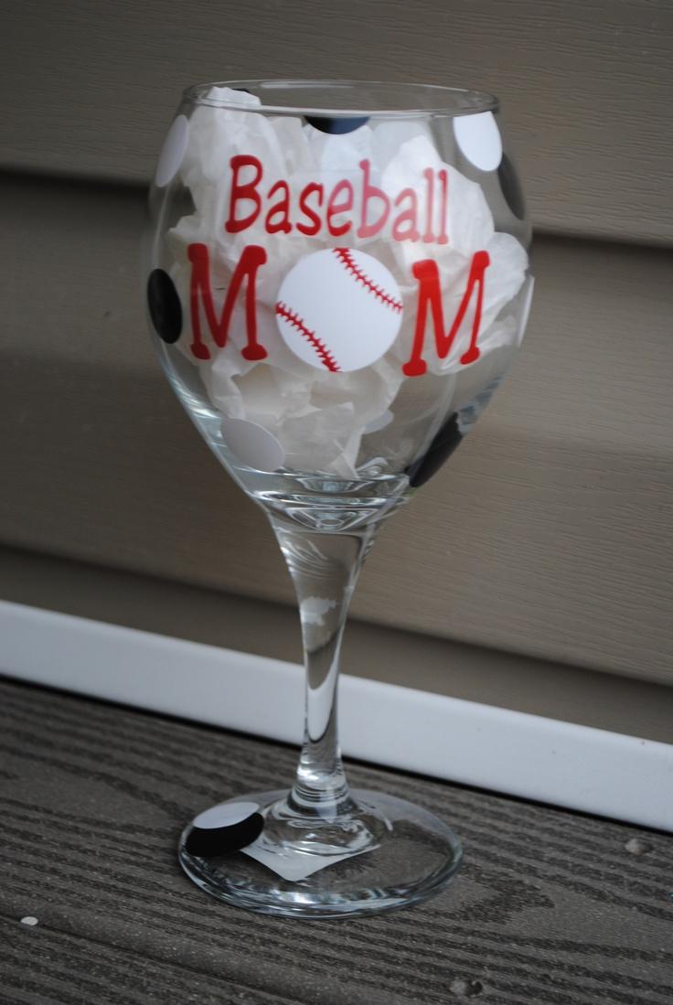 Baseball Mom | Wine Glasses | Pinterest | Crafts, Mom ...