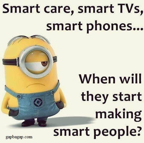 Funny Minions Joke About Smart Things