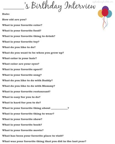 Download this free birthday interview printable to save the fun memories, year after year!