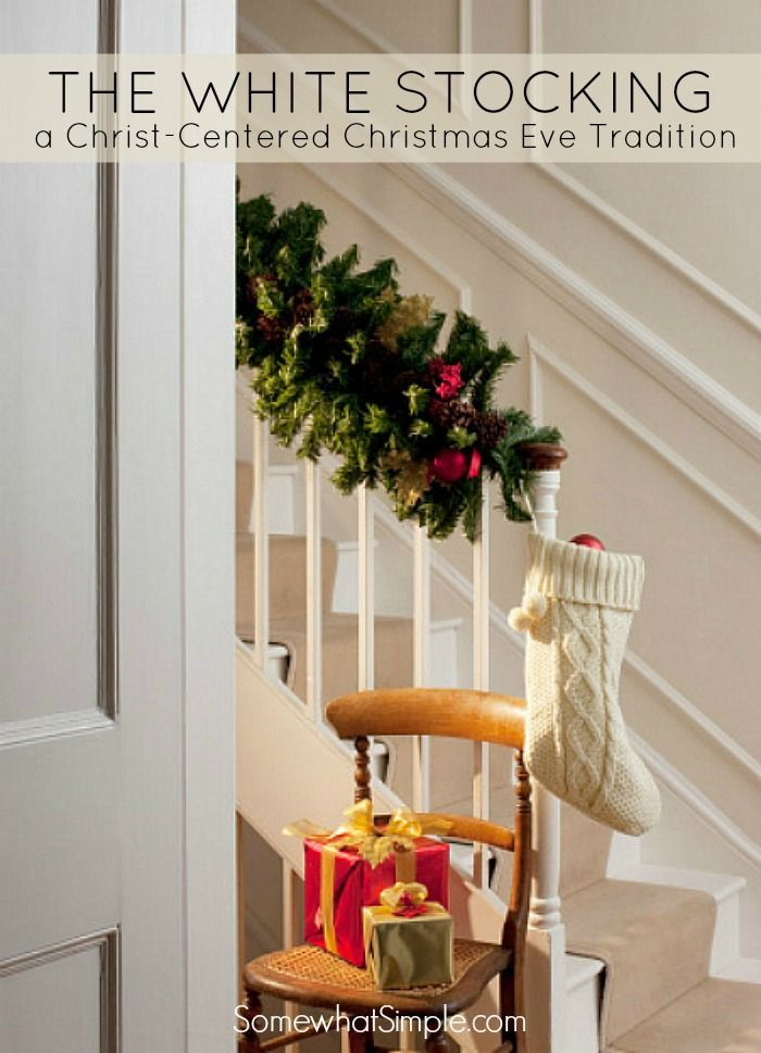 The White Stocking: A Christ-Centered Christmas Eve Tradition