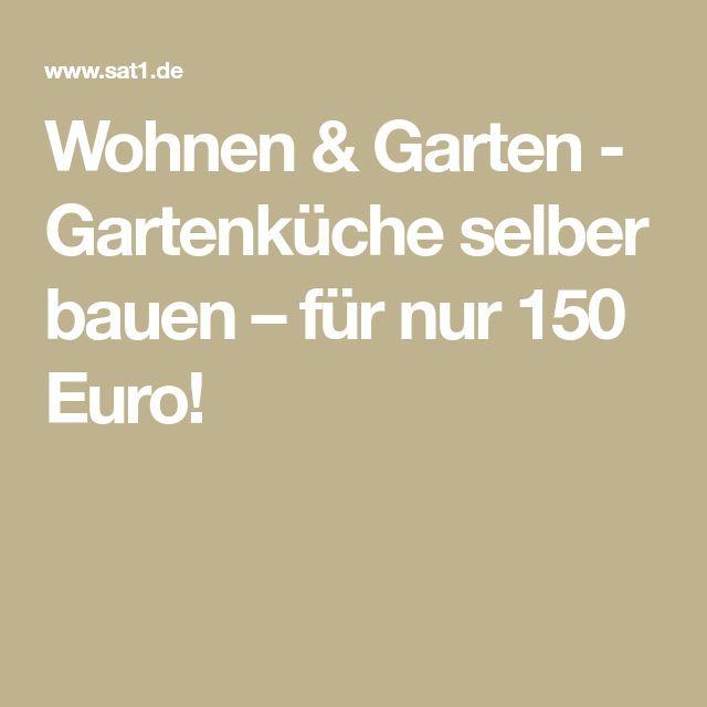 Wohnen & Garten – Gartenküche selber bauen – für nur 150 Euro – aubenkuche.todaypin.com