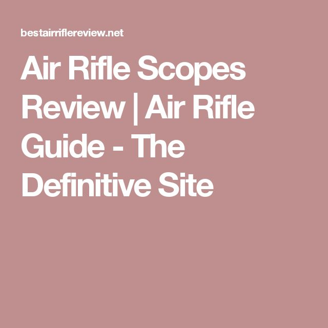 Best Air Rifle Images On   Air Rifle Shooting Sport