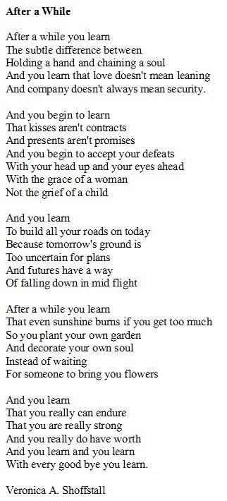 A great poem about life and learning... I have learned too much, in this long journey we call life.