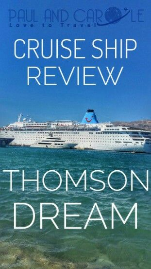We cruised on the Thomson Dream Cruise Ship for a week around the Greek Islands. If you are thinking of cruising with Thomson then do have a read of our our cruise ship review.